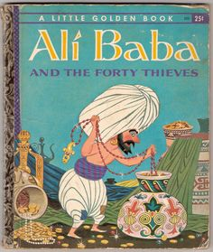 "Ali Baba and the Forty Thieves Vintage Little Golden Book Illustrated by Lowell Hess ""A"" Edition. by MyLittleBookGarden"