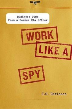 Μυστική πράκτορας της CIA γράφει βιβλίο και δίνει 9 συμβουλές για σίγουρη επαγγελματική επιτυχία