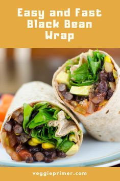 This black bean wrap is a lunchtime favorite: Ingredients large whole grain tortilla ◾⅓ cup salsa ◾⅓ cup low sodium canned black beans ◾¼ cup organic frozen corn ◾¼ avocado, chopped tbs sliced black olives large handful of baby greens Wrap Recipes, Veggie Recipes, Lunch Recipes, Whole Food Recipes, Vegetarian Recipes, Cooking Recipes, Healthy Recipes, Vegetarian Breakfast, Vegan Vegetarian