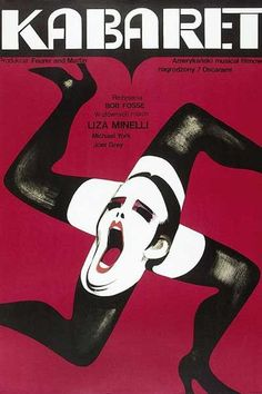 Kabaret / Cabaret - original first release poster Original Polish movie poster film, USA director: Bob Fosse actors: Liza Minelli, Michael York, Joel Grey Bob Fosse, Polish Movie Posters, Polish Films, Best Movie Posters, Liza Minnelli, Foto Poster, Poster S, Poster Prints, Vintage Movies