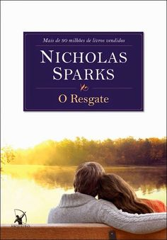 O Resgate - Nicholas Sparks First book read in Portuguese!