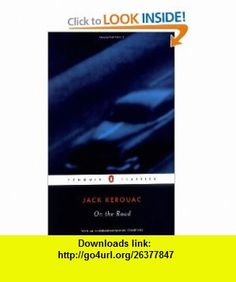 On the Road (Penguin Classics) (9780142437254) Jack Kerouac, Ann Charters , ISBN-10: 0142437255  , ISBN-13: 978-0142437254 ,  , tutorials , pdf , ebook , torrent , downloads , rapidshare , filesonic , hotfile , megaupload , fileserve