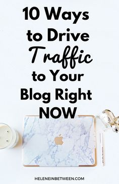 10 Ways to Drive Traffic To Your Blog Right Now | Boost your blog's audience by using these tips and tricks to drive traffic to your blog. This guide is perfect for bloggers who need some blogging help!