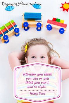 I think I can, I think I can! We love the children's story that encourages our children to keep trying. Apply that same encouragement to yourself.