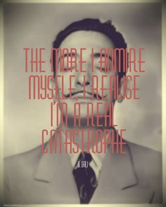 """The More I Analyse Myself, The More I Realise I'm a Catastrophe"", Salvador Dali Quote, inspiration."