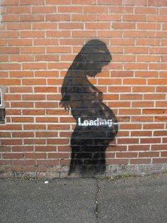 Loading pregnancy #graffiti #streetart