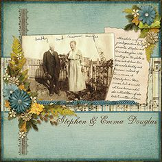 Stephen & Emma Douglas...a simple, distressed blue background, single patterned paper strip and flower sprays frame this vintage photo just beautifully. Hand written journaling adds a personal touch.