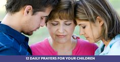 12 Daily Prayers for Your Children