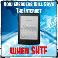 How eReaders Will Save the Internet in SHTF | TinHatRanch