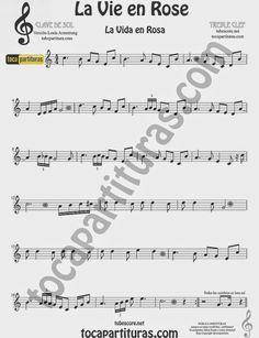 La Vida es Rosa Partitura en Clave de Sol para Flauta, Violín, Clarinete, Trompeta, Saxo Alto, Tenor y Soprano Sax, Cornos... (más partituras abajo) La Vie en Rose Easy Sheet Music for treble clef Violin, Flute, Clarinet, Trumpet, Horn, Saxophones...