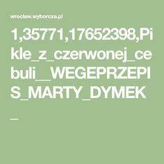 1,35771,17652398,Pikle_z_czerwonej_cebuli__WEGEPRZEPIS_MARTY_DYMEK_