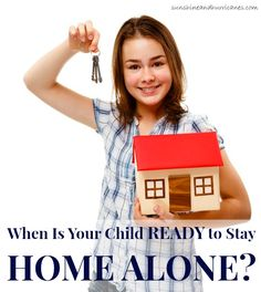 Every child is different, which can make big parenting decisions more difficult. As children get older it can be difficult to determine when they are ready for various stages of independence. Here is one approach to evaluate when your child is ready to stay home alone. When Is Your Child Ready to Stay Home Alone?