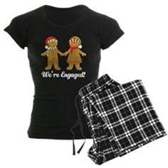 Were Engaged Christmas pajamas on CafePress.com