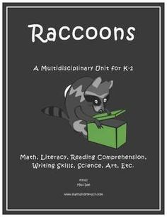 My Raccoons Math and Literacy Unit Plan includes lessons, activities, crafts, reproducible worksheets, reading lists and much more!Your kids wi...