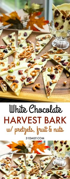 Harvest White Chocolate Bark with Pretzels, Fruits and Nuts - 31 Daily Nut Recipes, Candy Recipes, Side Dish Recipes, Fall Recipes, Holiday Recipes, Dessert Recipes, White Chocolate Pretzels, Melting Chocolate, Recipes