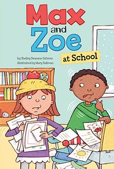 Max and Zoe at School by Shelley Sateren. For ages 5-8. Max's desk is so messy that his teacher makes him stay in from recess to clean it. Thankfully Zoe stays in to help him. While cleaning, they find a month of homework buried in the mess. Max has a lot of work to do before he can go out and play in the snow.