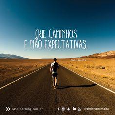 """A estrada é linda    Só se frustra quem cria expectativas.  Pessoas que esperam comportamentos de outras pessoas têm 100% de chance de não serem atendidas.  Cada pessoa é de uma forma, cada um age como sabe ou quer.    Ninguém decepciona ninguém. Só o Ego fica decepcionado pois escolheu uma """"imagem"""" para uma pessoa ou comportamento ou situação.  Por isso, o melhor da vida é acreditar que tudo mundo o tempo todo e que os caminhos que antes levavam para fora, podem ser usados para nos levar…"""