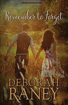 Remember to Forget (Clayburn Novels Book 1), http://www.amazon.com/gp/product/B01LJN2MKM/ref=cm_sw_r_pi_eb_l2gMAb8HWABPW
