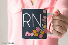 Nurse Mugs, RN Mugs, Nurse Gifts, RN Gifts, Registered Nurse Gifts, Floral Mugs, Night Shift Nurse, Nursing Student Mug, Nurse Cups (P2811)