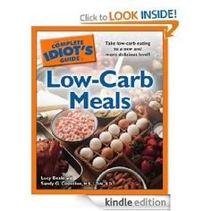 The Complete Idiots Guide to Low-Carb Meals [Kindle Edition], (brown bag lunches, low carb lunches, brown lunch bag, healthy lunches, low carb meals, lunch ideas for work, cookbook, easy recipes for lunch, healthy lunch ideas for children, healthy lunch recipes) bethanycelars