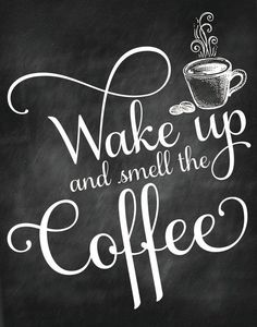 Wake up and Smell the Coffee Printable Signs Home by ParcelIsland #coffeesigns #coffeelovers