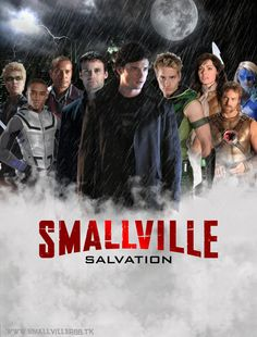 Smallville Season 9 Finale, Salvation ~ Smallville Salvation Poster by Smallville-RBB.deviantart.com
