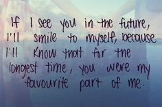 you're my favorite part of me.