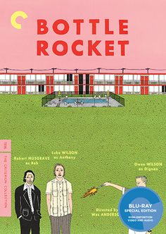 Bottle Rocket (1996) - The Criterion Collection