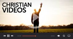 inspirational christian videos top 30 list