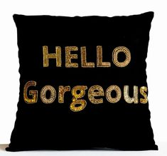 Hello Gorgeous Pillow Cushion Cover -Gold Sequins Beads- Black Linen Pillow -Valentines Gift -Wedding Anniversary Birthday Gift Bedroom Dorm
