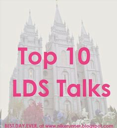 Best.Day.Ever.: Mindy's Top 10 Must Read LDS Talks