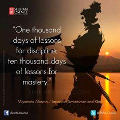 Miyamoto Musashi; huge difference between discipline and mastery