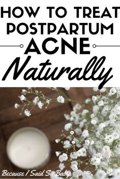 How to Treat Postpartum Acne Naturally - finally a solution if you are suffering with painful postpartum acne! #spon