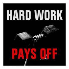 Hard Work Pays Off Bodybuilding Training Poster - fitness posters memes motivation meme quote #motivationalmemes