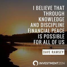 Knowledge  Discipline = Financial peace