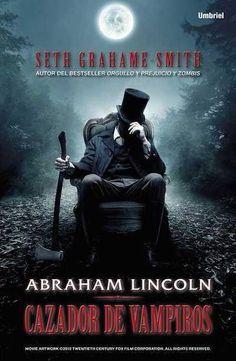 ver Abraham Lincoln Cazador de vampiros 2012 online descargar HD gratis español latino subtitulada