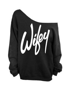 Wifey  Black Slouchy Oversized Sweatshirt for by ImprintedItems