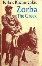 Zorba The Greek, the book not the movie.