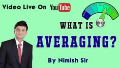 """Click here & watch video: https://youtu.be/fE5lgG6yjjI 😀Hi this is Nimish Sir here! 🙏🏻Welcome to the Episode 3 of our Video Coaching Series 💁🏻♂Today's topic is """"What is Averaging?"""" 🔆Here you will learn: 🔹Is averaging in share market right or wrong? 🔹How to deal with averaging? Do like the video and feel proud to share this video for the benefit of others Thank You🙏🏻 🏨Dhanashri Academy. For more information  Call Us On: +91 7045654722 Subscribe our youtube channel…"""