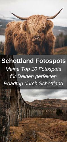 Meine Top 10 Fotospots in Schottland erfahrt Ihr hier! Los geht's!