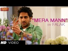 "Mera Mann Kehne Laga By Falak ★ Nautanki Saala Song ★ Ayushmann Khurrana...Presenting a soft romantic video song from upcoming fun comic film Nautanki Saala produced by T-Series Films & Ramesh Sippy Entertainment, it is directed by Rohan Sippy starring Ayushmann Khurrana, Kunaal Roy Kapur, Pooja Salvi,Gaelyn Mendonca, Evelyn Sharma, in stupendous voice of Falak Shabir. Song name is ""Mera Mann Kehne Laga"" and lyrics are also penned by ""Falak Shabir"" (https://www.facebook.com/FalakOne)"