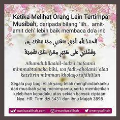 Follow @NasihatSahabatCom http://nasihatsahabat.com #nasihatsahabat #mutiarasunnah #motivasiIslami #petuahulama #hadist #hadits #nasihatulama #fatwaulama #akhlak #akhlaq #sunnah  #aqidah #akidah #salafiyah #Muslimah #adabIslami #DakwahSalaf # #ManhajSalaf #Alhaq #Kajiansalaf  #dakwahsunnah #Islam #ahlussunnah  #sunnah #tauhid #dakwahtauhid #Alquran #kajiansunnah #salafy #doazikir #melihatoranglain #tertimpamusibah #musibah #bencana #galau #kesedihan #oranglain