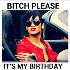 Looking for happy birthday bitch memes? Its your Birthday or your's friend so like happy birthday bitch. Funny Happy Birthday Meme, Birthday Quotes For Me, Happy Birthday Images, Birthday Messages, Happy Birthday Wishes, It's Your Birthday, Birthday Memes, Birthday Month, Birthday Greetings