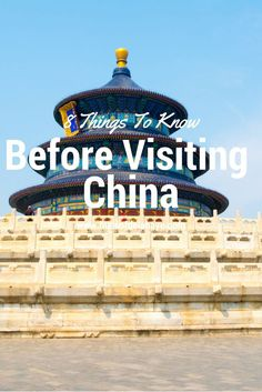 8 Things To Know Before Visiting China. Asia Travel Tips.