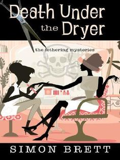 Death Under the Dryer (Fethering Mystery #8) by Simon Brett