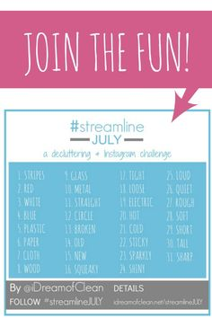 Need some help getting rid of clutter? Join me for #streamlineJULY ...a decluttering and Instagram challenge!