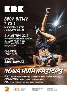 Nowa Huta Masters - bboy'owe bitwy 1 na 1 - Nowohuckie Centrum Kultury