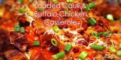 Loaded Caul & Buffalo Chicken Casserole Shared on https://www.facebook.com/LowCarbZen | #LowCarb #Casserole #Cauliflower