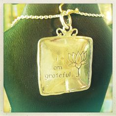 'I am Grateful' pendant available at both our North and South Calgary locations.