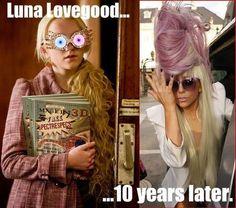Lady Lovegood. HAHAHA!